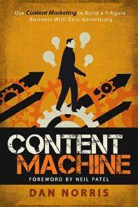 How to start a book blogContent Machine: Use Content Marketing to Build a 7-figure Business With Zero Advertising