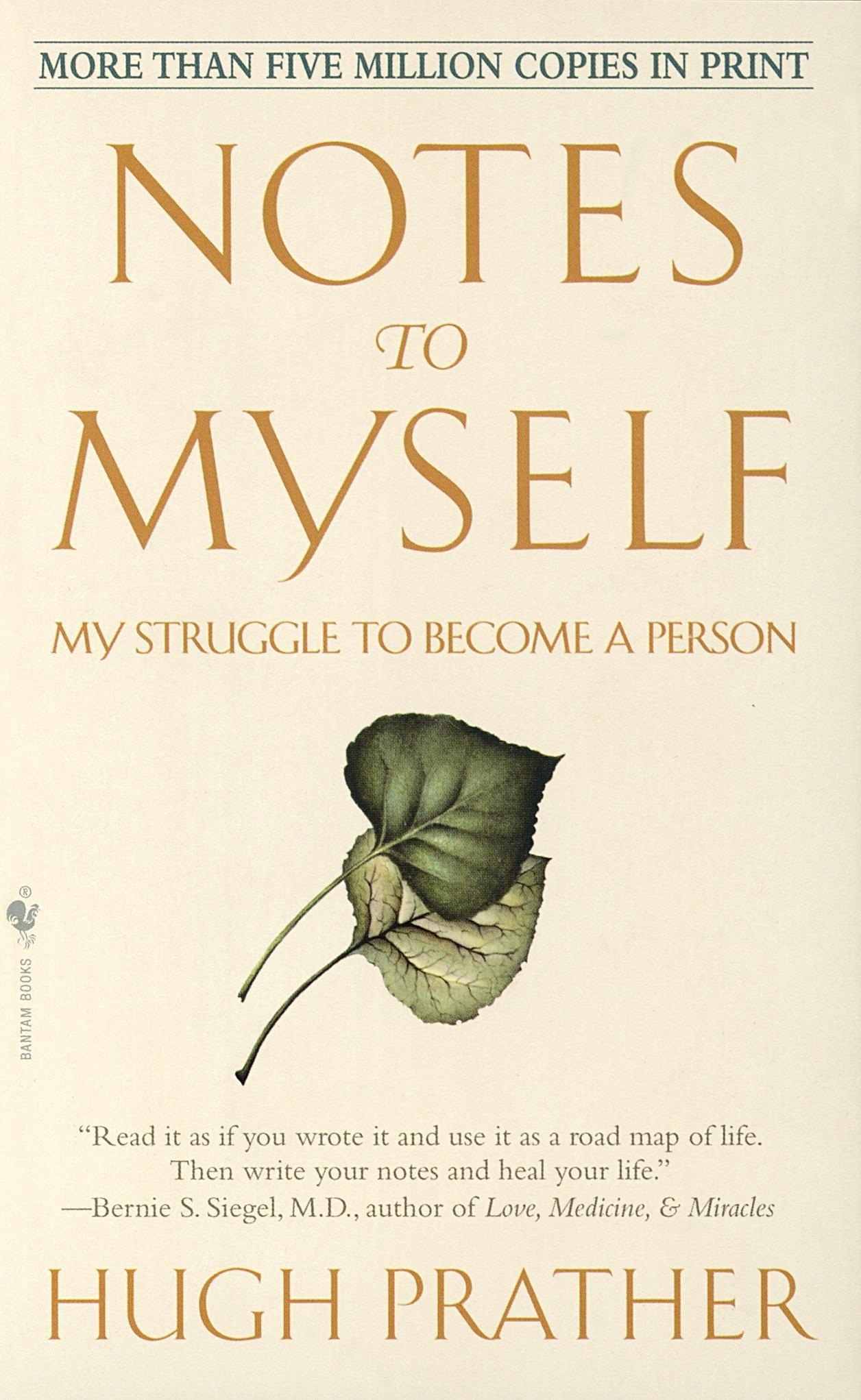 Notes to Myself: My Struggle to Become a Person by Hugh Pratherh