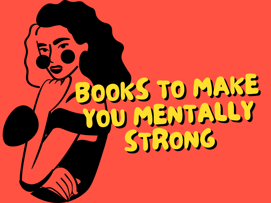 10 Books That Can Make You Mentally Strong