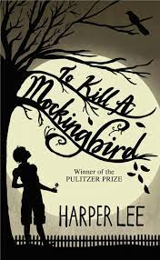 How To Kill a Mockingbird by Harper Lee