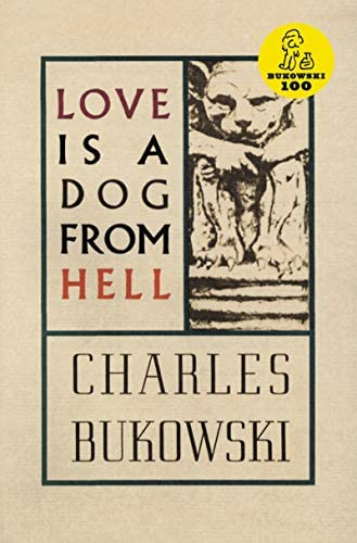 Books Recommendation by Harry Styles-Love is a Dog from Hell by Charles Bukowski
