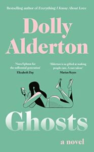 Ghosts by Dolly Alderton