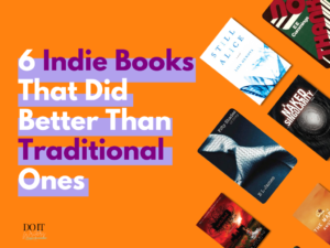 6 Indie Books that did better than Traditional ones