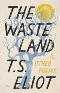The Waste Land & Other Poems by T.S. Eliot
