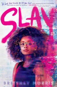 SLAY by Brittany Morris