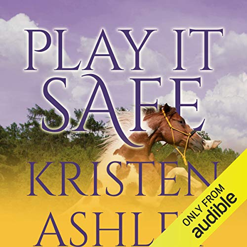 Play It Safe by Kristen Ashley, performed by Savannah Richards