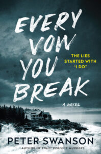 Every Vow You Break by Peter Swanson