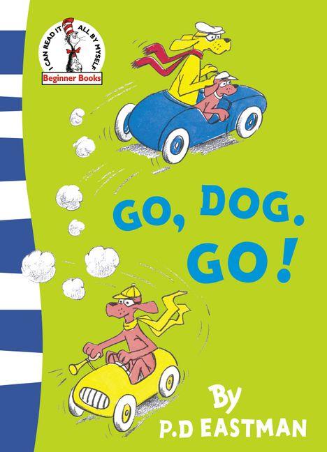 Go, Dog, Go Best Children's Books For EarlyReaders