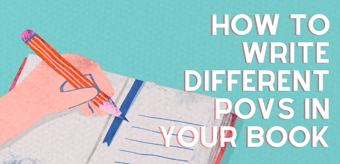 How To Write Different POVs in Your Book